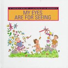 My Eyes Are for Seeing (My Five Senses (Childs World))