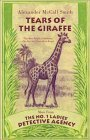 Tears of the Giraffe - Book #2 of the No. 1 Ladies' Detective Agency