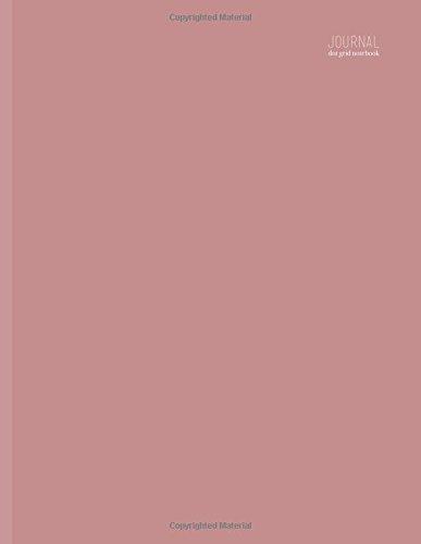 Dot Grid Journal Notebook: Minimalist, 8.5 x 11, Dusty Pink (Minimalist Planner)