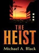 book cover of The Heist