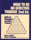 img - for How to Be an Effective Trainer: Skills for Managers and New Trainers (Wiley Professional Development Programs) book / textbook / text book