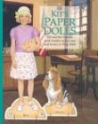 Kit's Paper Dolls: Kit and Her Friends With Outfits to Cut Out and Scenes to Play With (American Girl Collection)