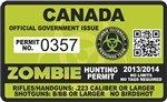 "Canada Zombie Hunting Permit Decal 4"" x 2.4"" Outbreak Sticker"