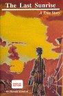 The Last Sunrise, Harold Gordon, 0963258907