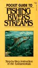 Pocket Guide to Fishing Rivers and Streams, W. Cary DeRussy, 0917131029