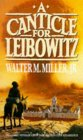 Front cover for the book A Canticle for Leibowitz by Walter M. Miller, Jr.