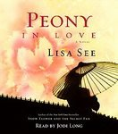 Peony in Love (AUDIO) 5 Compact Discs ebook