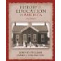 History of Education in America by Pulliam, John D., Van Patten, James J. [Pearson, 2006] 9th Edition [Paperback] (Paperback)
