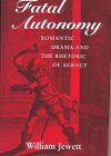 Fatal Autonomy, William Jewett, 0801433525