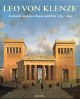 img - for Leo von Klenze. Architekt zwischen Kunst und Hof 1784 - 1864. book / textbook / text book