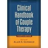 Clinical Handbook of Couple Therapy 4th (forth) edition by Alan S. Gurman Phd (2008) Hardcover