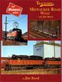 Trackside Milwaukee Road West with Jim Boyd ()