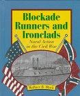 Blockade-Runners and Ironclads, Wallace B. Black and Jean F. Blashfield, 0531202720