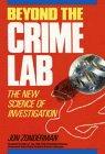Beyond the Crime Lab, Jon Zonderman, 0471622966