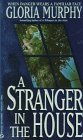 A Stranger in the House, Gloria Murphy, 0451185862