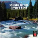 Sounds of the River's Edge by Various Artists