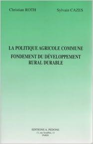 Livre gratuits en ligne La politique agricole commune, 1997 pdf ebook