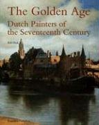 The Golden Age: Dutch Painters of the Seventeenth Century