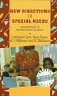 New Directions in Special Needs : Innovation in Mainstream Schools, Dyson, Alan and Millward, A. J., 030470024X
