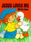 img - for Jesus Loves Me All the Time book / textbook / text book