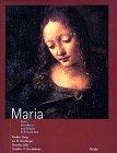 img - for Maria - Kunst, Brauchtum und Religion in Bild und Text book / textbook / text book