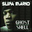Styles P and Supa Mario present Ghost In The Shell