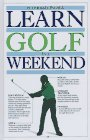 Learn Golf in a Weekend, Peter Ballingall, 0394587472