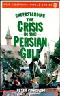 Understanding the Crisis in the Persian Gulf, Peter Cipkowski, 0471548162
