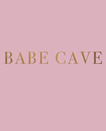 Babe Cave: A decorative book for coffee tables, bookshelves and interior design styling | Stack deco books together to create a custom look (Inspirational Phrases in Blush)
