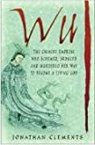Wu, Jonathan Clements, 0750939613