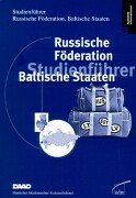 Studienführer Russische Föderation, baltische Staaten. Taschenbuch – 1. Januar 2001 Wbv Media 3763904174 Allgemeines Bildung