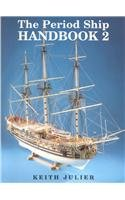 The Period Ship Handbook 2