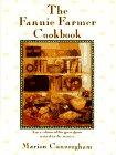 The Fannie Farmer Cookbook, Marion Cunningham, 0394567889