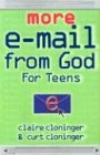 img - for More E-mail from God for Teens book / textbook / text book