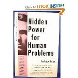 Hidden Power for Human Problems, Frederick W. Bailes, 0133869539