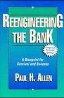 Reengineering the Bank 9780786311118