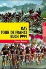 Das Tour de France Buch 1999