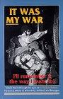 It Was My War, G. William Sefton, 0897451775