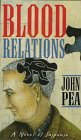 Blood Relations, John A. Peak, 0312151829