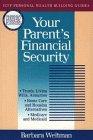 Your Parent's Financial Security, Barbara Weltman, 0471544779