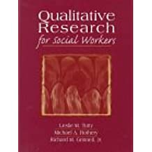 Qualitative Research for Social Workers: Phases, Steps, & Tasks