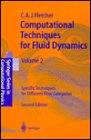 Computational Techniques for Fluid Dynamics : Specific Techniques for Differential Flow Categories, Fletcher, C. A., 0387536019