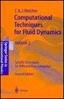 Computational Techniques for Fluid Dynamics : Specific Techniques for Differential Flow Categories, Fletcher, C. A., 0387536019