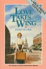 Love Takes Wing, Janette Oke, 1556610459