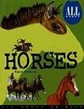 All about Horses, Rupert Matthews, 0791086852