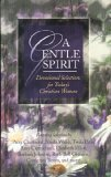 Gentle Spirit, Incorporated Barbour Publishing, 1593100302