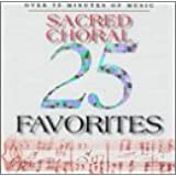 25 Sacred Choral Favorites