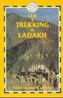 Leh & Trekking in Ladakh (India Trekking Guide) (Ladakh Trekking)