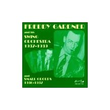 And His Swing Orchestra 1937-1939/Et by Freddy Gardner (2002-03-15)