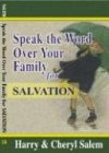 img - for Speak the Word over Your Family for Salavation (Speak the Word over Your Family Devotional Series) book / textbook / text book